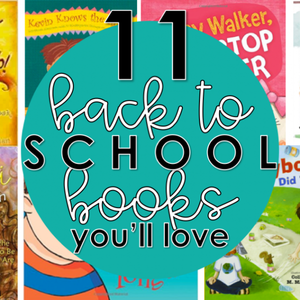 11 Beginning of School Read Alouds You'll Love