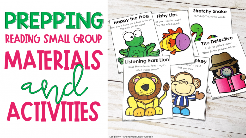 Prepping Reading Small Group Activities and Materials
