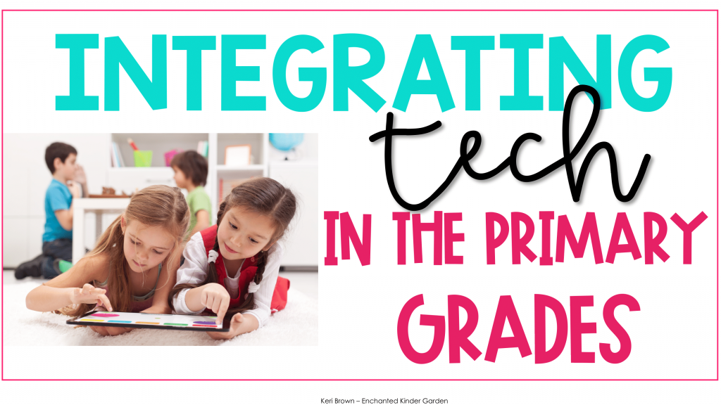 Integrating technology in the primary grades
